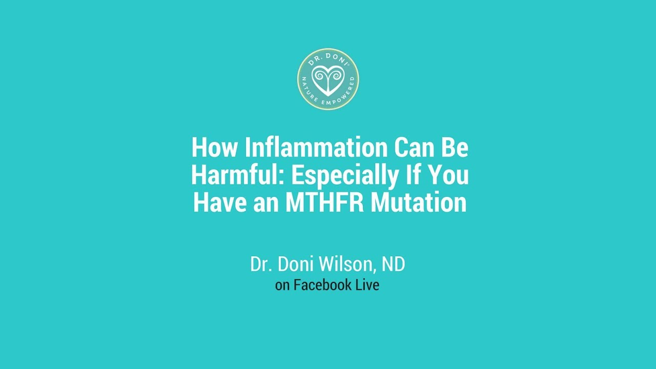 Inflammation and MTHFR: How to Recover without Medication
