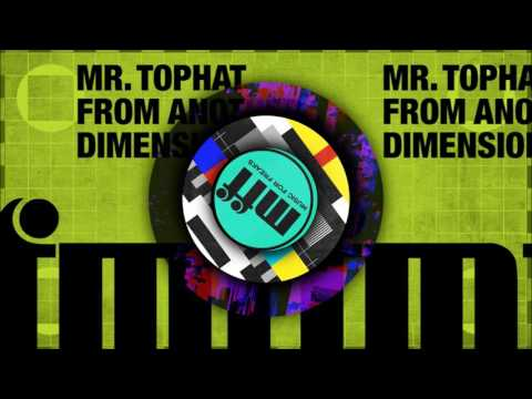 From Another Dimension EP - Mr Tophat
