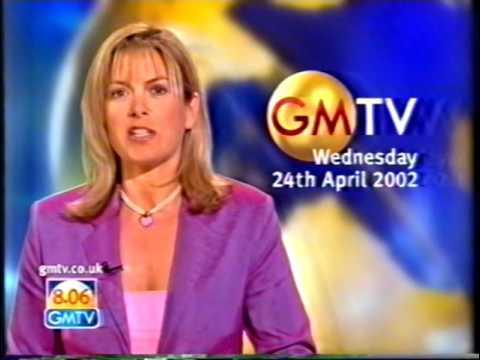 GMTV News, 24th April 2002 - YouTube  GMTV News, 24th...