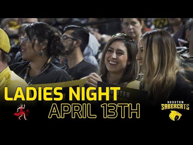 Ladies Night is April 13th !