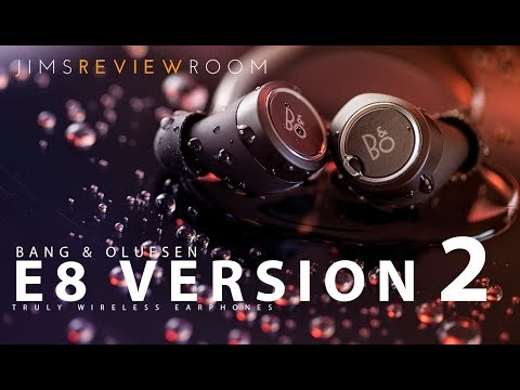 Bang & Olufsen E8 Version 2 Truly Wireless Earphone - REVIEW