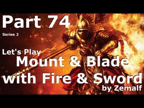 Mount & Blade with Fire & Sword - Part 74 - So Many Poles [S02E74]