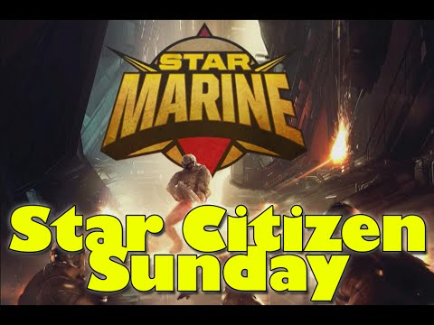 Star Citizen Sunday - Star Marine Update, Genesis Starliner