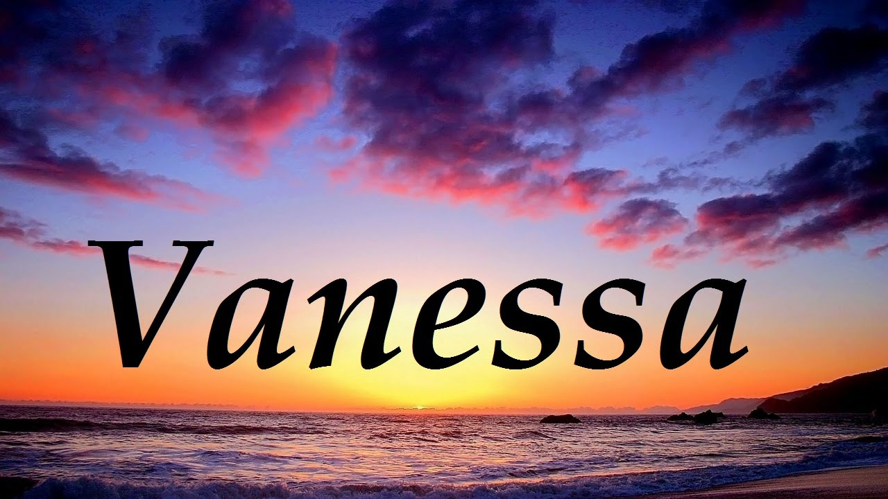 Vanessa significado y origen del nombre youtube for Nombre del sillon de los psicologos