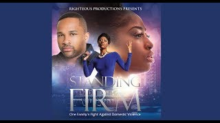 Standing Firm (One Family's Fight Against Domestic Violence)