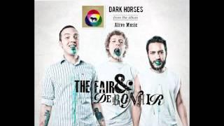 """""""Dark Horses"""" (w/ lyrics) by The Fair and Debonair"""