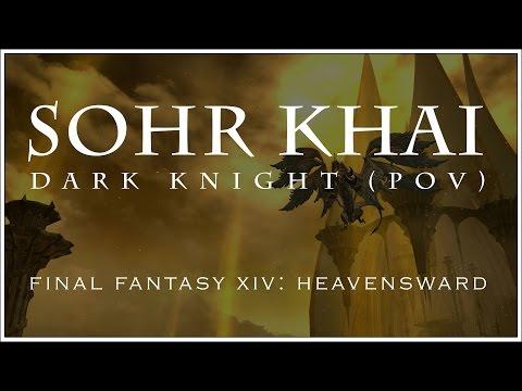 GAMEPLAY FFXIV: SOHR KHAI (DARK KNIGHT).