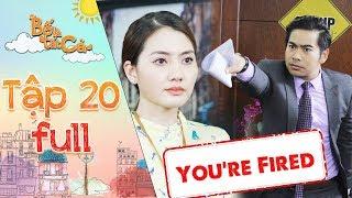 Bố là tất cả | Tập 20 full: Bị Thanh Bình nghi ngờ nói dối sau lưng, Ngọc Lan chính thức bị sa thải