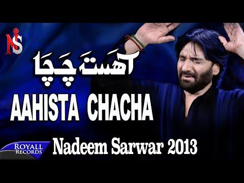 Nadeem Sarwar   Aahista Chacha   2013   آحستا چا چا