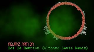 Gambar cover MELANZ NATION - ICI LA REUNION (AlfonzoLewis Remix 2k18)