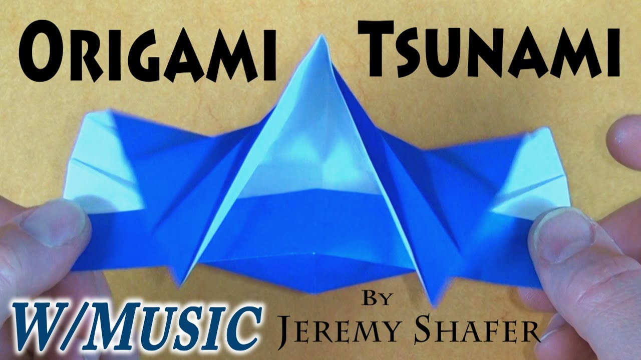 origami tsunami by jeremy shafer youtube