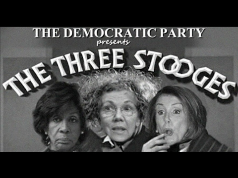The Three Stooges: Featuring Nancy Pelosi, Maxine Waters, Elizabeth Warren