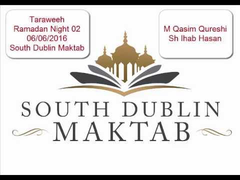 Taraweeh at South Dublin Maktab - 2nd Night - 06-06-2016