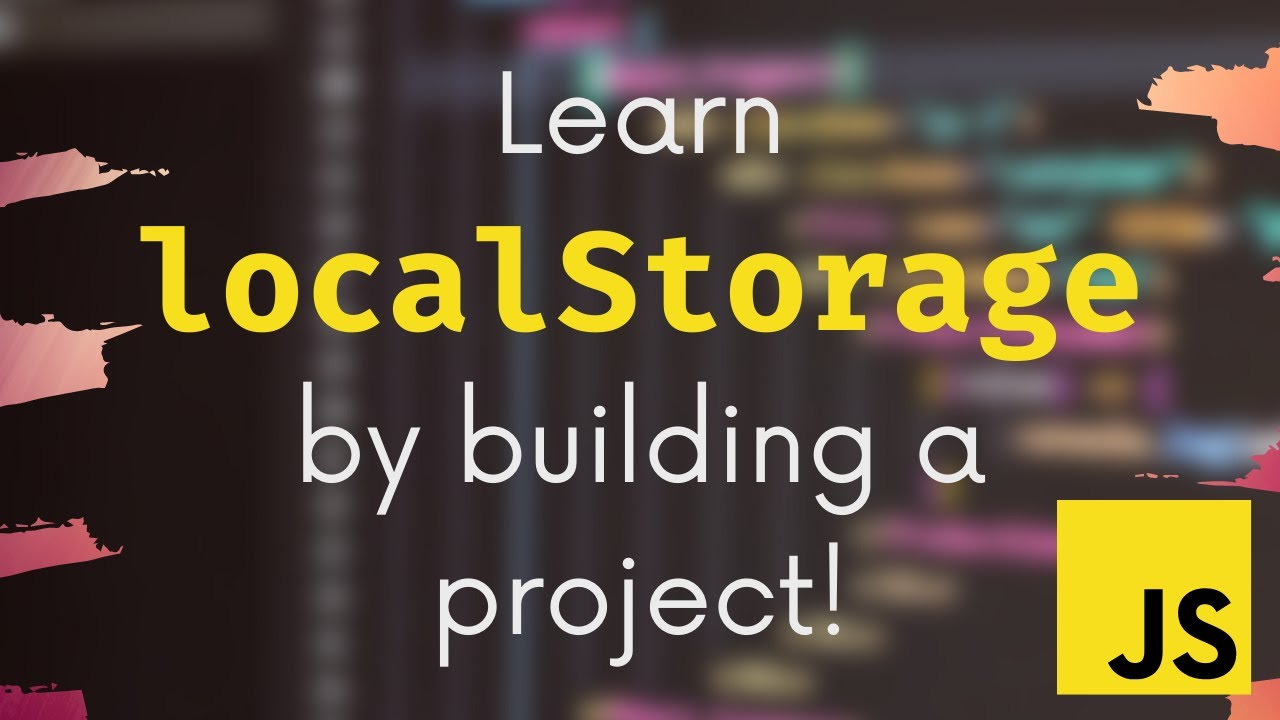 Learn LocalStorage in JavaScript By Building A Project!