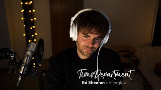 Ed Sheeran - Afterglow (TimsDepartment cover)