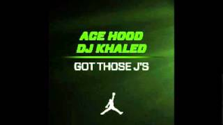 Watch Ace Hood Got Those Js video