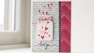 Mason Jar Valentine Card   Paper Smooches   Kalyn Kepner