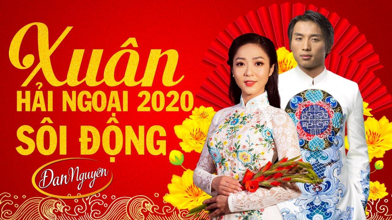 Nhạc Xuân 2020 Sôi Động - Liên Khúc Nhạc TẾT Không Quảng cáo ĐAN NGUYÊN, HÀ THANH XUÂN, CÁT LYNH