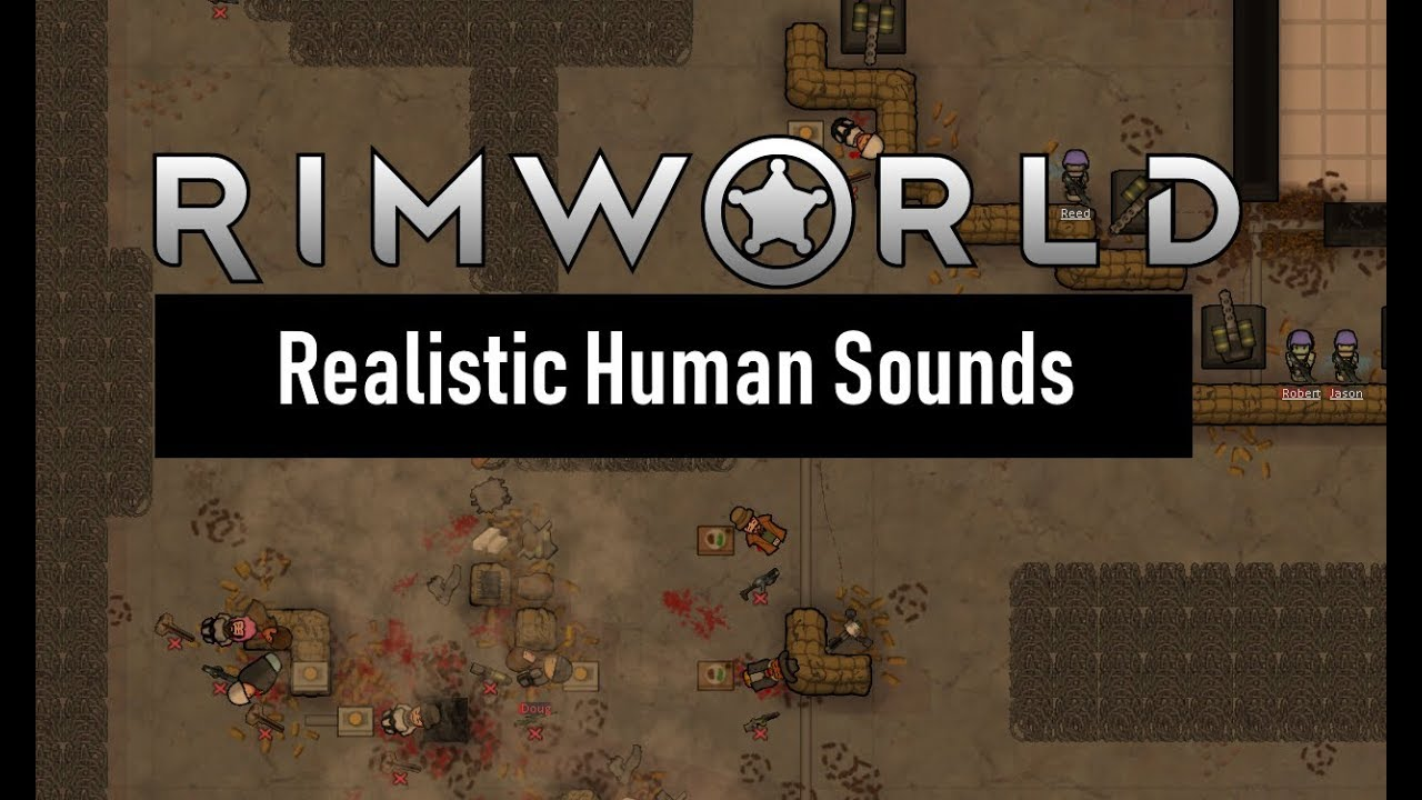 RimWorld Mod - Realistic Human Sounds 1 0