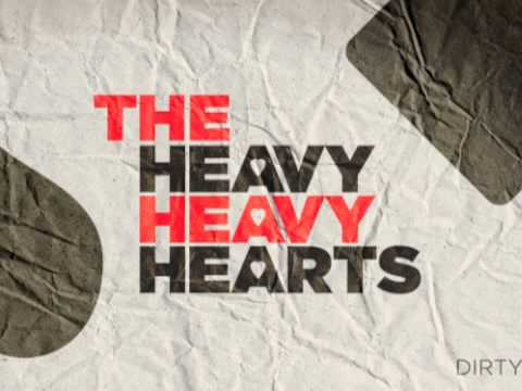 "The Heavy Heavy Hearts - Dirty Lies - ""Dirty Lies"" EP"
