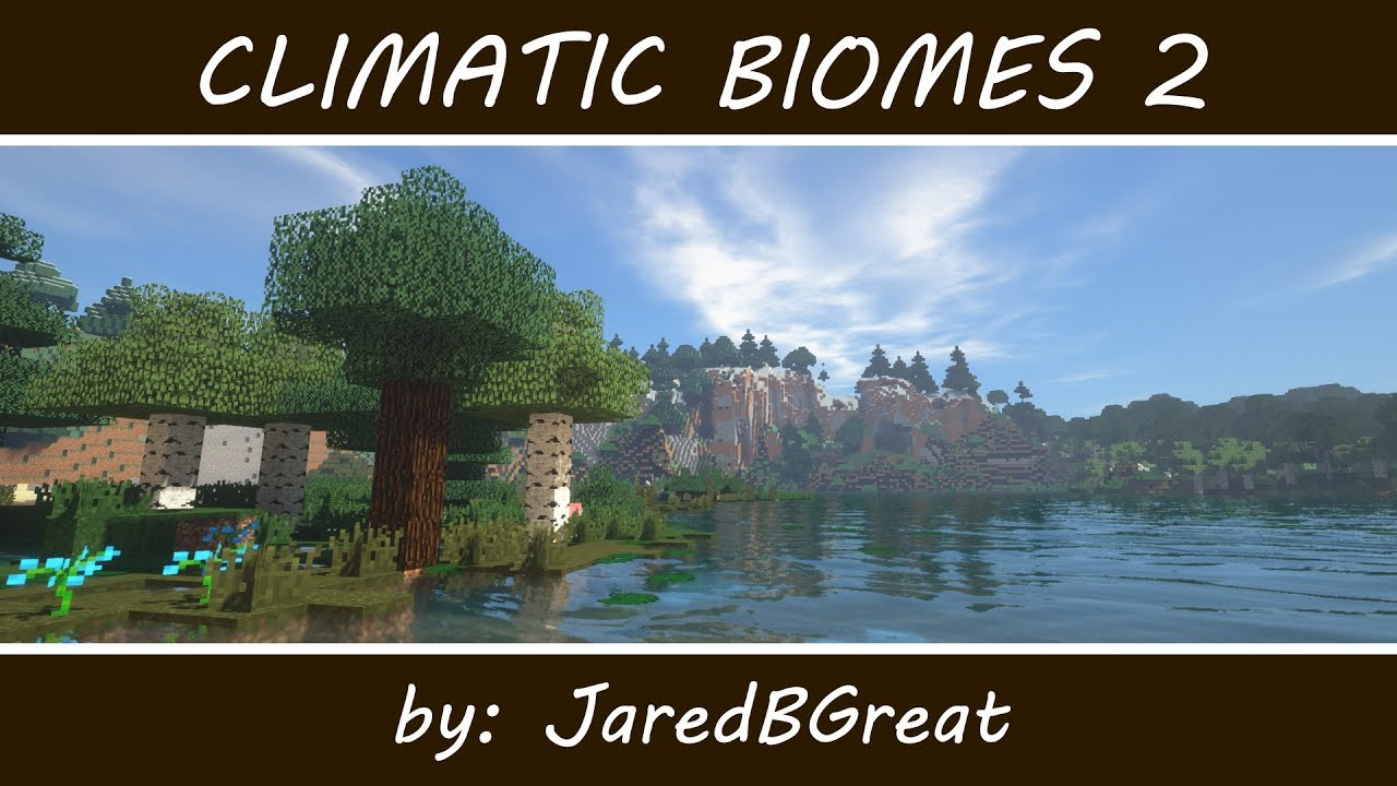 Climatic Biomes 2 - Mods - Minecraft - CurseForge