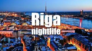 Riga nightlife – Riga fiestas nocturnas. Latvia – Letonia. HD