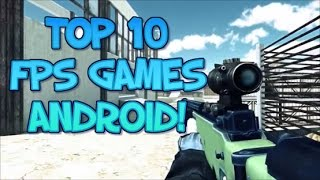 Top 10 Free FPS Games For Android 2017(Best F2P Android games)✔