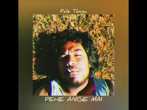 PEHE ANGE MAI - FALE TONGA