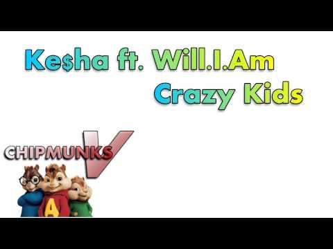 Ke$ha - Crazy Kids ft. will.i.am (Chipmunk Version)