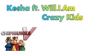 Gambar cover Ke$ha - Crazy Kids ft. will.i.am (Chipmunk Version)