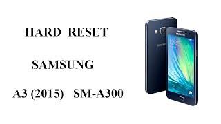 hard Reset Samsung A3 2015  Сброс Настроек