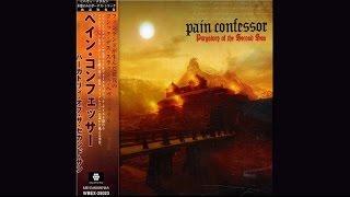 PAIN CONFESSOR - Purgatory of the Second Sun