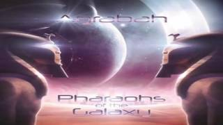 AGRABAH - Pharaohs Of The Galaxy 2017 [Full Album]