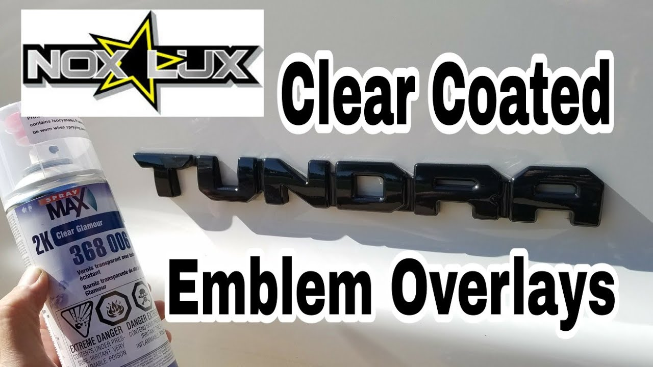 2017 Toyota 4runner >> Nox Lux Emblem Overlays Kit Toyota Tundra Clear Coated w