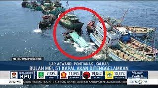 Menteri Susi Siap Tenggelamkan 51 Kapal Pencuri Ikan di Mei 2019