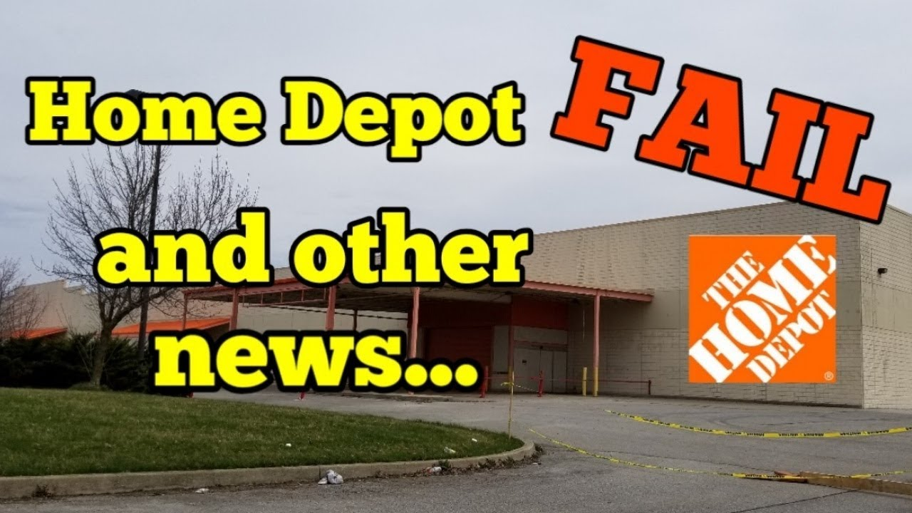 Abandoned Home Depot Fail And More Youtube