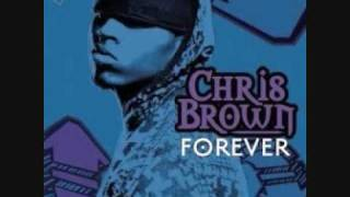 Chris Brown - Forever  (HQ Audio)