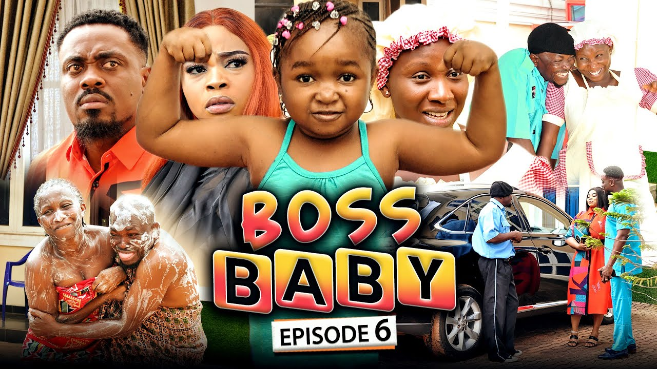 Download BOSS BABY 6 (New Movie) Sonia Uche/Toosweet Annan/Ebube Obio 2021 Trending Nigerian Nollywood Movie