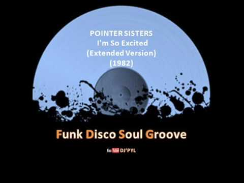 POINTER SISTERS  Im So Excited Extended Version 1982