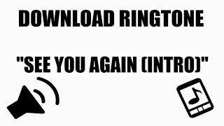Download Efek Suara : Ringtone See You Again Fast Furious Intro