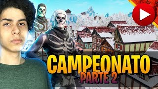 CAMPEONATO DE FORTNITE *PARTE 2* - DBRSTREAM ( FORTNITE )