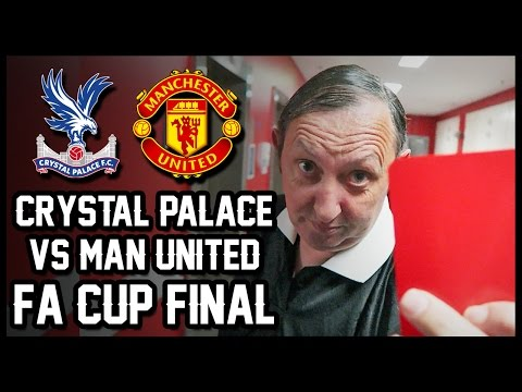 SENT OFF AT WEMBLEY - FA Cup Final 2016 (Crystal Palace vs Manchester United)