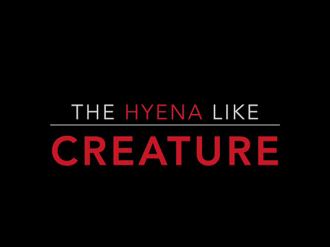 THE HYENA LIKE CREATURE - Trailer