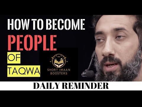 HOW DO YOU BECOME PEOPLE OF THE MOST TAQWA I Islamic Talks 2020 I Nouman Ali Khan New