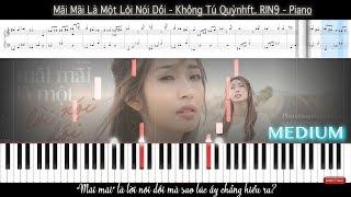Mãi Mãi Là Một Lời Nói Dối - Khổng Tú Quỳnh f.t RIN9 - Piano