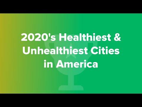 2020's Healthiest & Unhealthiest Cities In America
