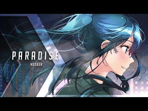 HUSKER - Paradise