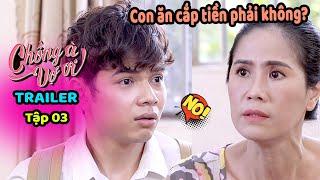 Chồng À Vợ Ơi - Trailer Tập 3 | Phim Hài Tình Huống - Phim Gia Đình Việt Nam Hiện Đại Hay nhất 2019