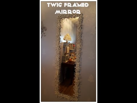 Tricia's Creations: Twig Framed Mirror