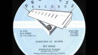 My Mine - Hypnotic Tango (Extended Version) 1983